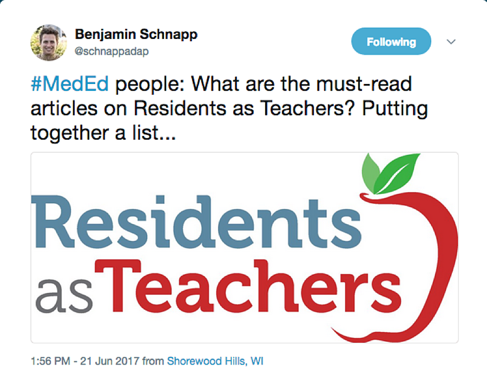 Tweet-by-Benjamin-Schnapp-soliciting-requests-for-key-papers-on-the-topic-of-residents-as-teachers.